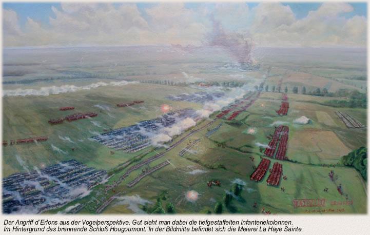 Der Angriff d´Erlons aus der Vogelperspektive. Gut sieht man dabei die tiefgestaffelten Infanteriekolonnen. Im Hintergrund das brennende Schloß Hougoumont. In der Bildmitte befindet sich die Meierei La Haye Sainte.