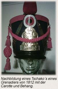 Nachbildung eines Tschako´s eines Grenadiers von 1812 mit der Carotte und Behang.