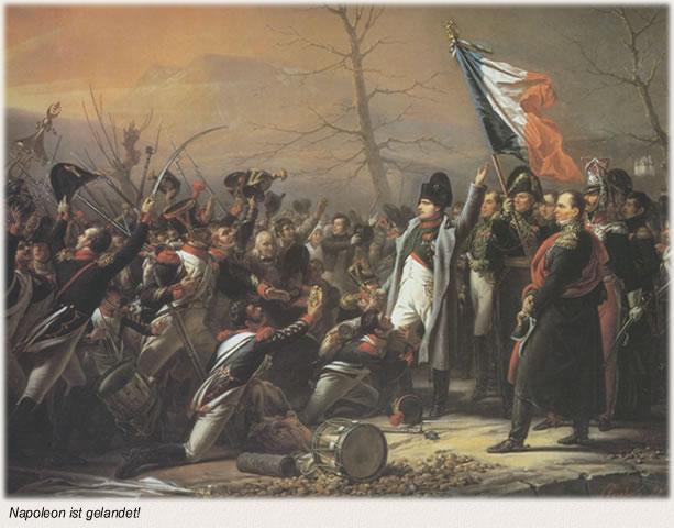 Napoleon ist gelandet